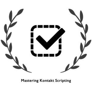 Mastering Kontakt Scripting